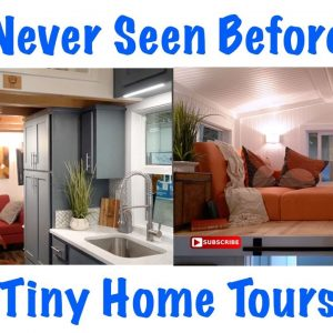 Jaw Dropping Tiny House Tours & Tiny Home Tours