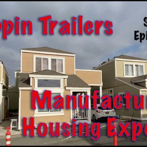 Flippin Trailers. Learn from Experienced Manufactured Housing Experts in California. Episode 1/3.